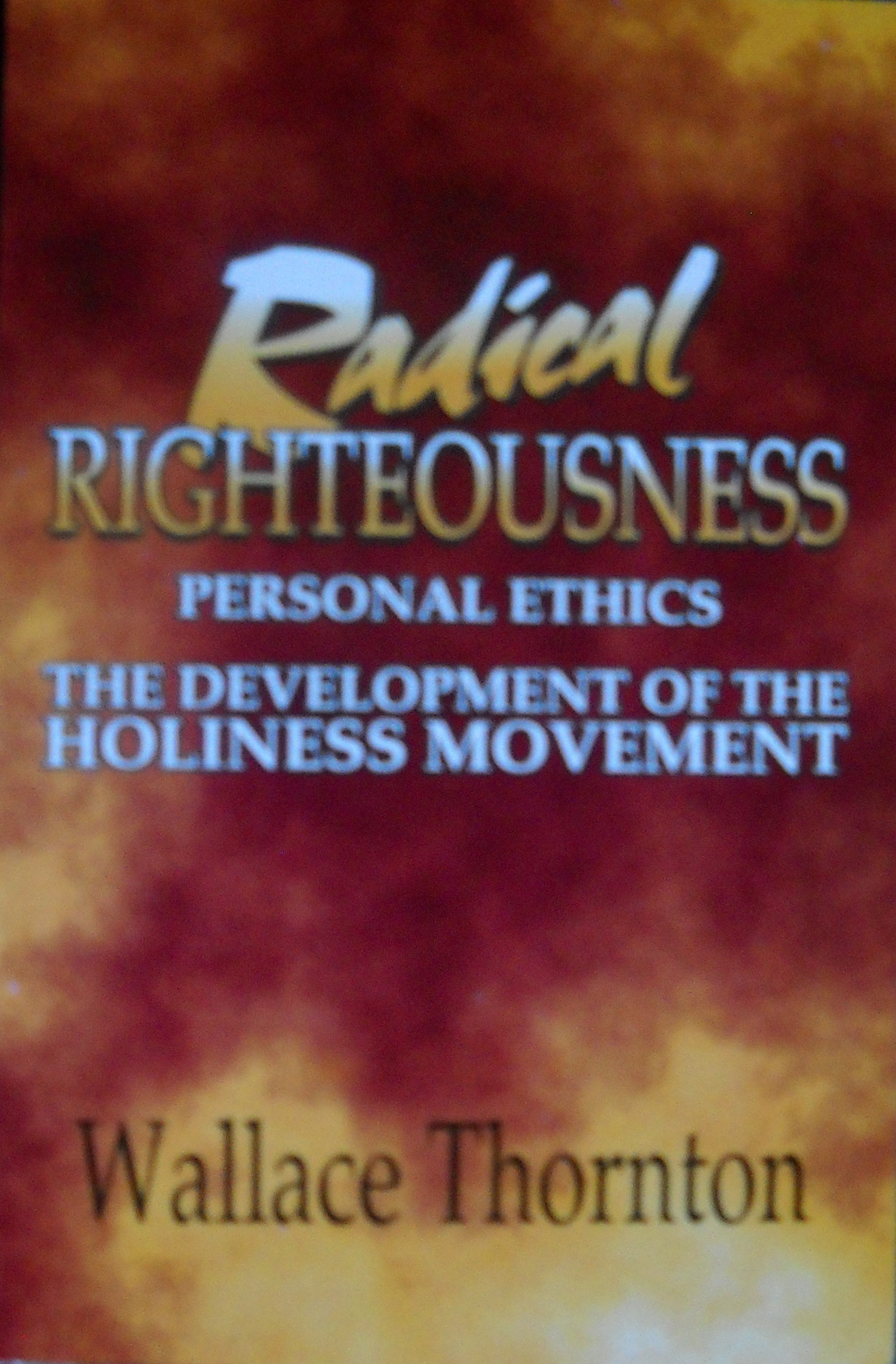 Radical Righteousness