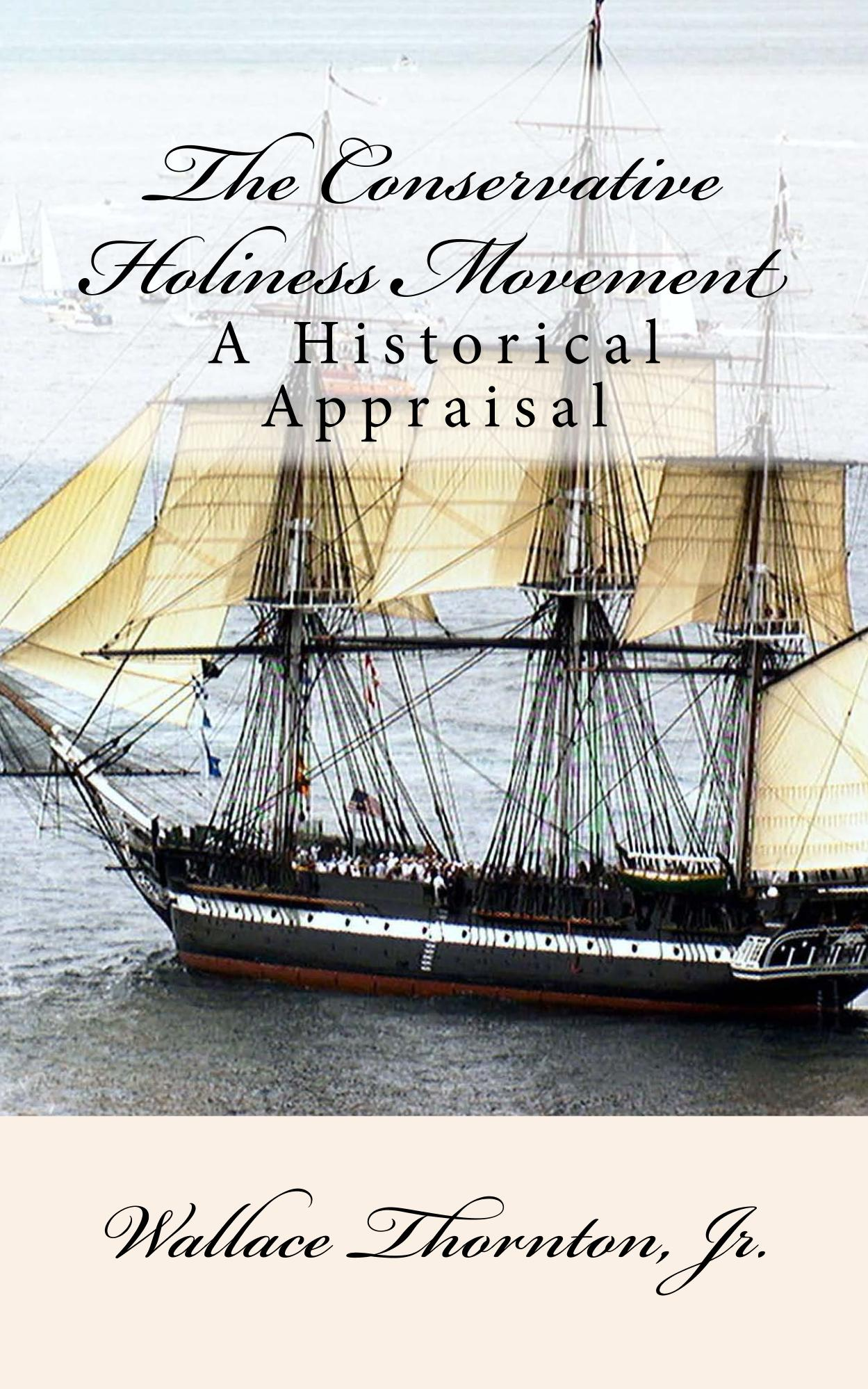 Cover for The Conservative Holiness Movement